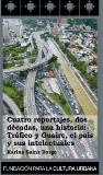 Tráfico y Guaire,el país y sus intelectuales (2007)