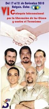 VI COLOQUIO INTERNACIONAL POR LA LIBERTAD DE LOS CINCO