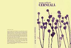 CERNEALĂ - poezie(editura Pontica 2005)