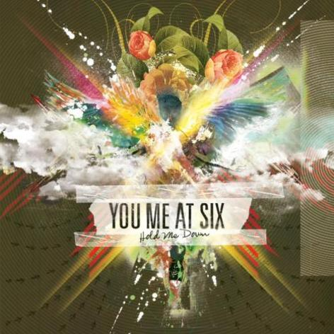 First Album i have been asked the review was You Me At Six's Hold me Down,