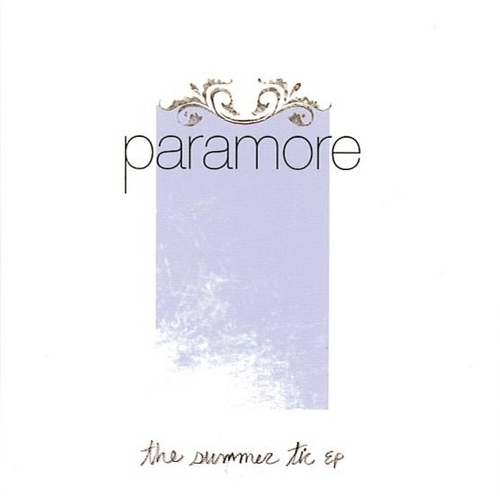 Paramore The Summer Tic Your Music Stations: P...