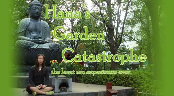 Hana's Garden Catastrophe