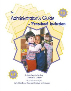 An Administrator's Guide to Preschool Inclusion
