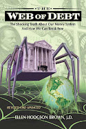 """Web of Debt""  by Ellen Brown"