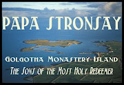 PAPA STRONSAY MONASTERY BLOG