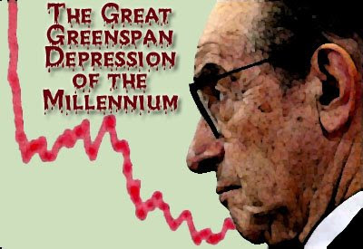 The Great Greenspan Depression of the Millennium