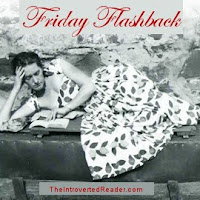Friday Flashback Reviews, a feature at The Introverted Reader