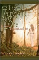 The Fairy Folk and She