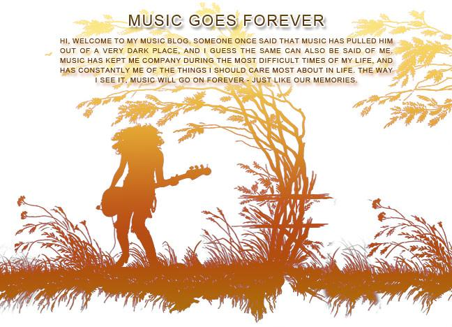 Music Goes Forever