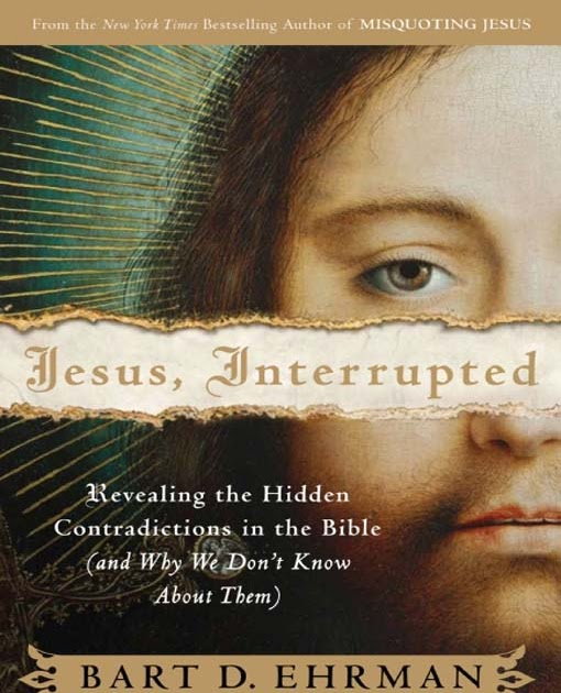 The Whited Sepulchre Quot Jesus Interrupted Quot Bart Ehrman