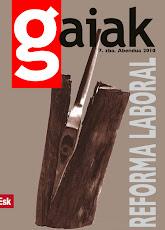 Gaiak 7.  Reforma laboral