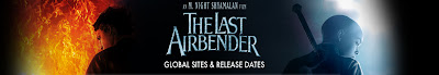 The Last Airbender | International Release Dates