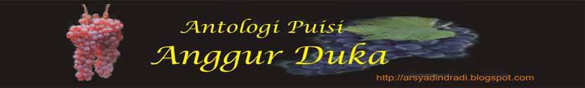 """Antologi Puisi """" Anggur Duka """""""