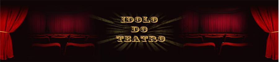 Idolo do teatro