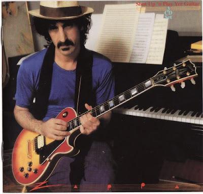 [Rock Progressif] Playlist - Page 11 Frank+Zappa+Shut+Up+%27n+Play+Yer+Guitar