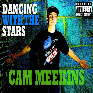 "Cam Meekins Dancing With The Stars front large ""Cam Meekins Day Off"" – New Mixtape"
