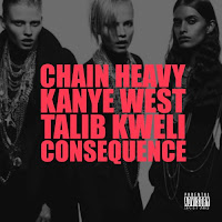 chainheavy Kanye West ft. Consequence & Talib Kweli – Chain Heavy