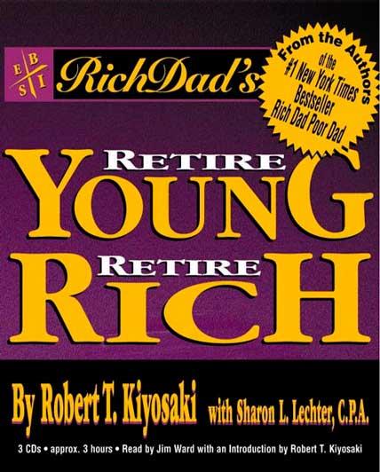 Rich dad retire young retire rich pdf