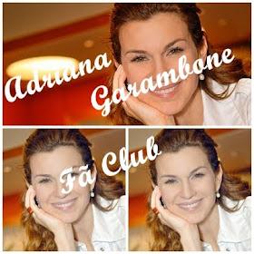 Fã club- Oficial da Adriana Garambone