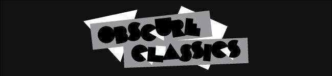 obscure classics