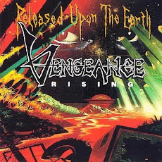 VENGEANCE RISING  -released upon the earth 1992