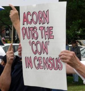 http://3.bp.blogspot.com/_SCfwBkF65oY/SrOeQM0dg3I/AAAAAAAAQvg/3O2FvqgJNHU/s320/ACORN+%2B+Census+Sign+7-4-9.png