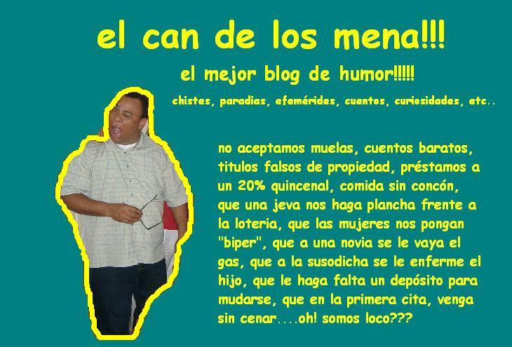 El Can de Los Mena!!!