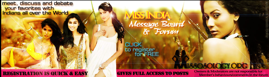 MISS INDIA MESSAGE BOARD AND FORUM FOR ALL PAGEANT FANS