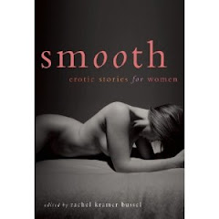 Now available in the US, coming soon to the UK -- Smooth:Erotic Stories for Women