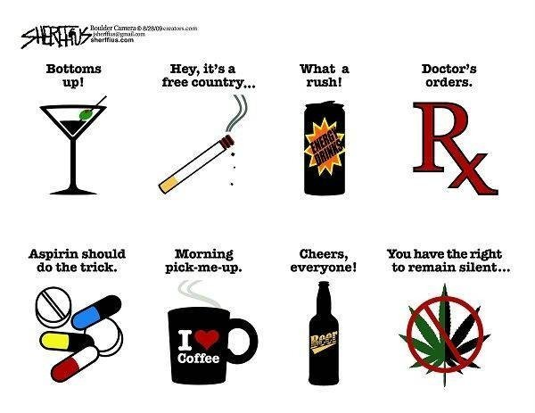 Legal and illegal drugs?