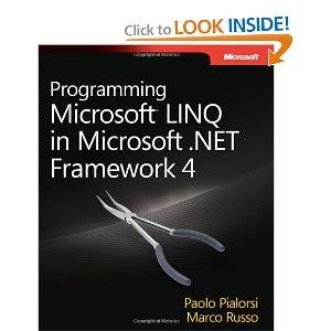 Programming Microsoft LINQ in Microsoft .NET Framework 4