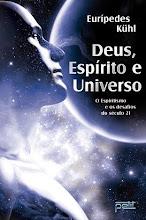 Deus,Espírito e Universo