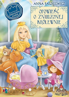 Anna Paszkiewicz. Opowieść o znudzonej królewnie.