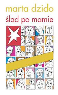 Marta Dzido. Ślad po mamie.