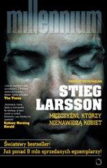 Stieg Larsson. Mężczyźni, którzy nienawidzą kobiet.