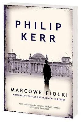 Philip B. Kerr. Marcowe fiołki.