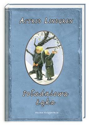 Astrid Lindgren. Południowa łąka.