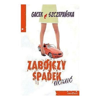 Gacek & Szczepańska. Zabójczy spadek uczuć.