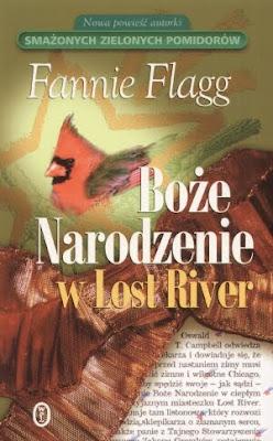 Fannie Flagg. Boże Narodzenie w Lost River.