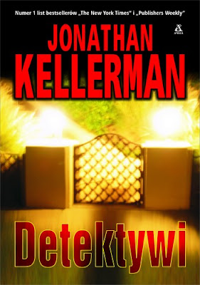 Jonathan Kellerman. Detektywi.