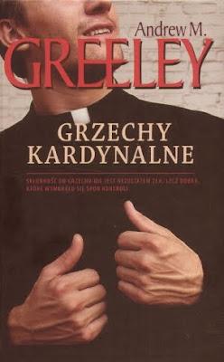 Andrew M. Greeley. Grzechy kardynalne.
