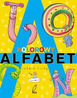 Ludwik Cichy. Kolorowy alfabet.
