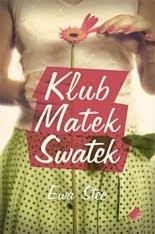 Ewa Stec. Klub Matek Swatek.