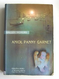Salley Vickers. Anioł Panny Garnet.