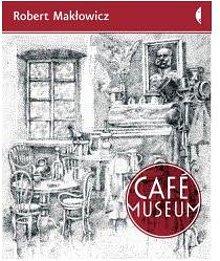 Robert Makłowicz. Café Museum.