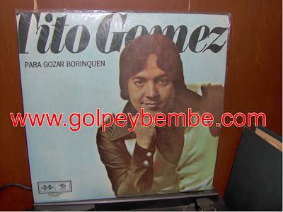 Tito Gomez - Pa' Gozar Borinquen