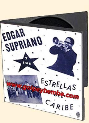 Edgar Supriano y Sus Estrellas del Caribe