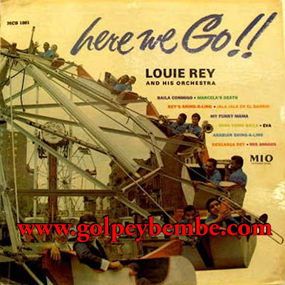 Louie Rey & His Orchestra - Here we Go