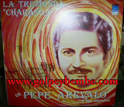 Pepe Arevalo - La Tremenda Charanga de Pepe