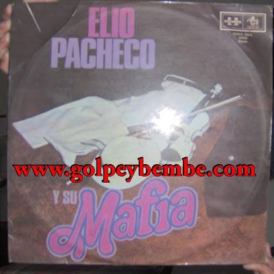 Elio Pacheco y su Mafia